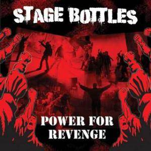 Cover - Stage Bottles: Power For Revenge