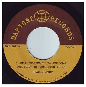 Cover - Sharon Jones  & The Dap-Kings: I Just Dropped In To See What Condition My Condition Is In