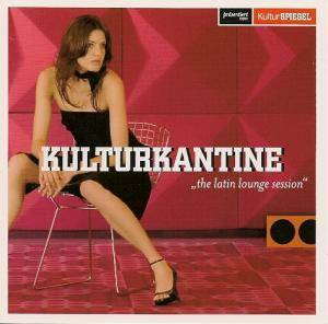 Kulturkantine - The Latin Lounge Session - Cover