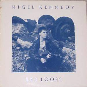 Cover - Nigel Kennedy: Let Loose