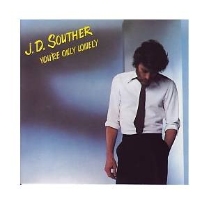 J. D. Souther: You're Only Lonely - Cover