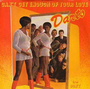 Cover - Darts: Can't Get Enough Of Your Love
