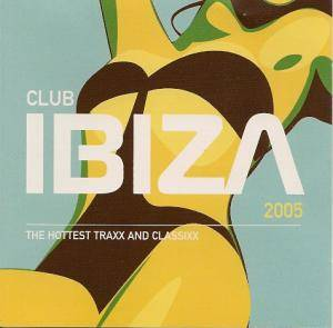 Cover - Freeloaders Feat. The Real Thing: Club Ibiza 2005