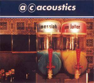 Cover - AC Acoustics: I Messiah, Am Jailer
