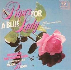 Cover - Marco Bakker: Roses For A Blue Lady