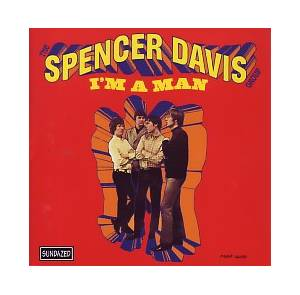 Cover - Spencer Davis Group, The: I'm A Man