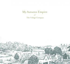 My Autumn Empire: Village Compass, The - Cover
