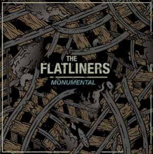 Cover - Flatliners, The: Monumental
