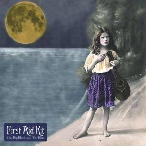 First Aid Kit: Big Black & The Blue, The - Cover