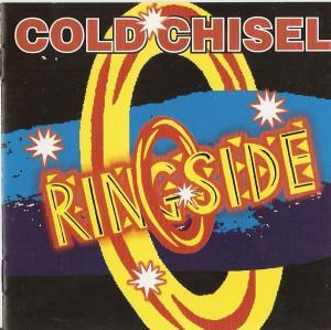 Cold Chisel: Ringside - Cover