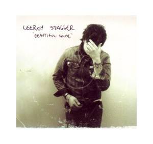 Cover - Leeroy Stagger: Beautiful House