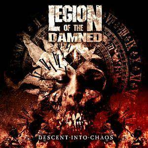 Legion Of The Damned: Descent Into Chaos - Cover