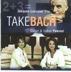 Jacques Loussier Trio: With Güher And Süher Pekinel / Take Bach - Cover