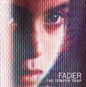 Cover - Temper Trap, The: Fader