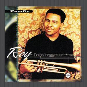 Cover - Roy Hargrove: Family