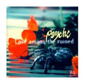Cover - Psyche: Love Among The Ruined