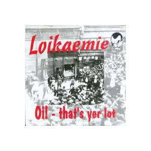 Cover - Loikaemie: Oi! - That's Yer Lot