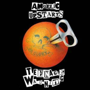 Angelic Upstarts: Teenage Warning - Cover
