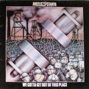 Angelic Upstarts: We Gotta Get Out Of This Place (LP) - Bild 1