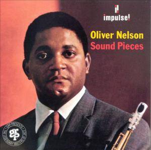 Cover - Oliver Nelson: Sound Pieces