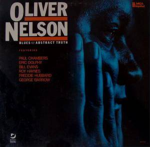 Oliver Nelson: Blues And The Abstract Truth, The - Cover