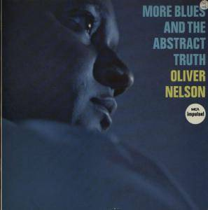 Cover - Oliver Nelson: More Blues And The Abstract Truth