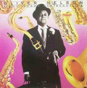 Cover - Oliver Nelson: Black, Brown and Beautiful