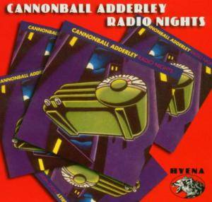 Cover - Cannonball Adderley: Radio Nights