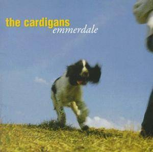 Cover - Cardigans, The: Emmerdale