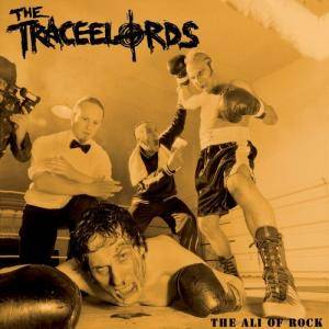 Cover - Traceelords, The: Ali Of Rock, The