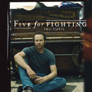 Cover - Five For Fighting: Two Lights