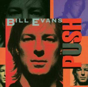 Cover - Bill Evans: Push