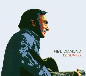 Neil Diamond: 12 Songs - Cover