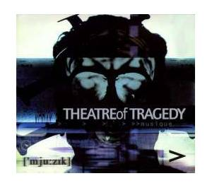 Theatre Of Tragedy: Musique ['mju:zik] (CD) - Bild 1
