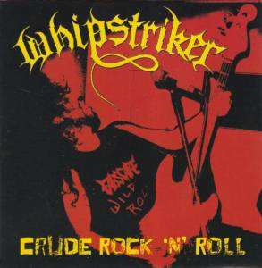 Cover - Whipstriker: Crude Rock 'n' Roll