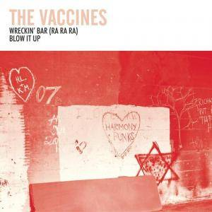 Cover - Vaccines, The: Wreckin' Bar (Ra Ra Ra)
