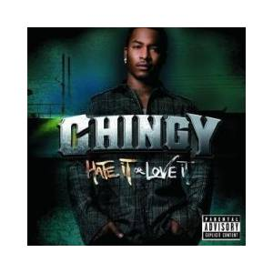 Cover - Chingy: Hate It Or Love It