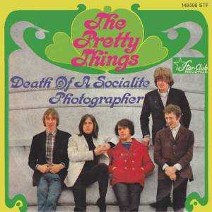 Cover - Pretty Things, The: Death Of A Socialite / Photographer