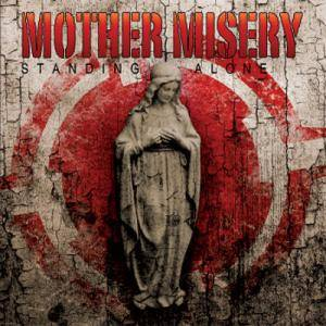 Mother Misery: Standing Alone - Cover
