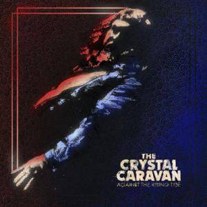 The Crystal Caravan: Against The Rising Tide - Cover