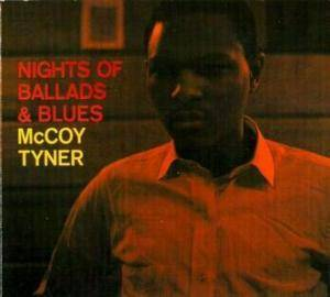McCoy Tyner: Nights Of Ballads & Blues - Cover