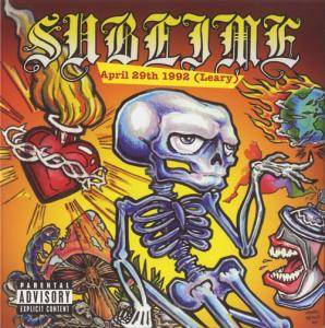 Cover - Sublime: April 29th 1992 (Leary)