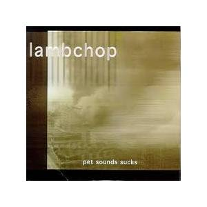 Cover - Lambchop: Pet Sounds Suck