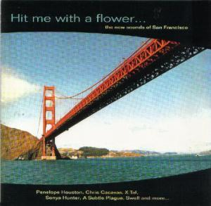 Hit Me With A Flower... The New Sounds Of San Francisco - Cover