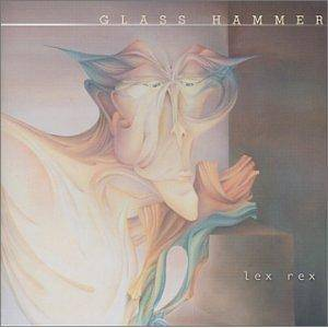 Cover - Glass Hammer: Lex Rex