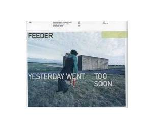 Cover - Feeder: Yesterday Went Too Soon