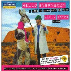 Cover - Willy Astor: Hello Everybody, I Hope It Goes Good So Wide