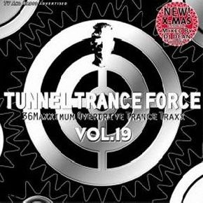 Cover - Various Artists/Sampler: Tunnel Trance Force Vol. 19