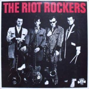 The Riot Rockers: Riot Rockers, The - Cover