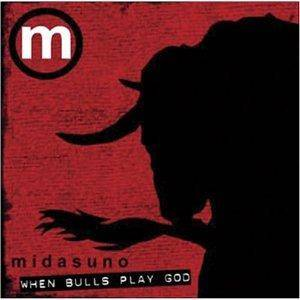 Cover - Midasuno: When Bulls Play God